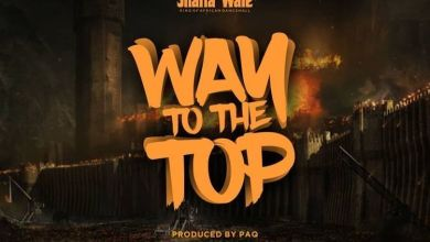 Photo of Download : Shatta Wale – Way To The Top (Prod. By Paq)