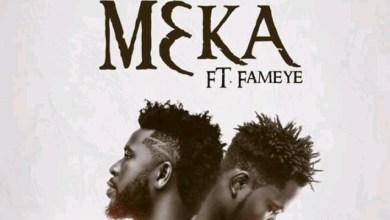 Photo of Download : Bisa Kdei Ft. Fameye – Meka