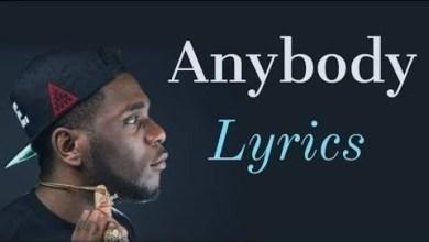 Photo of Download Lyrics : Burna Boy – Anybody
