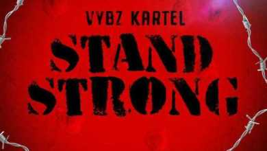 Photo of Download : Vybz Kartel – Stand Strong (M16 Riddim)