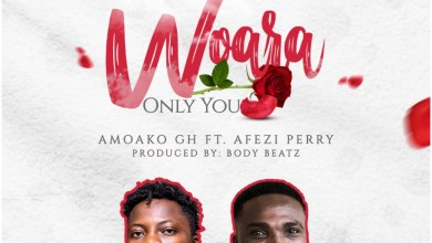 Photo of Download : Amoako Ft Afezi Perry – Woara (Only You) (Prod. By BodyBeatz)
