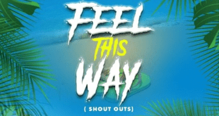 Edem – Feel This Way (Shout Outs) (Prod By Keena GH)