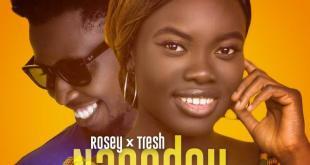 Rosey Ft. Tresh - Nagodey (Prod. By VybezneBeatz)