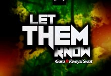 Photo of Instrumental : Guru Ft Kweysi Swat – Let Them Know