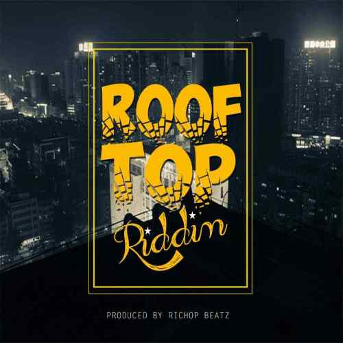 Instrumental Roof Top Riddim (Prod By RichopBeatz)
