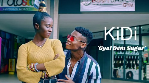 KiDi – Gyal Dem Sugar (Official Video)