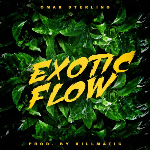 Omar Sterling – Exotic Flow