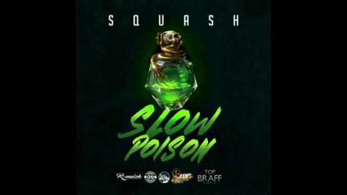 Squash - Slow Poison