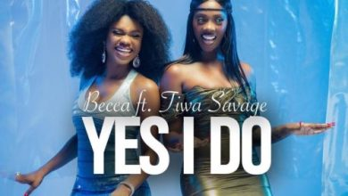 Photo of Becca Ft Tiwa Savage – Yes I Do (lyrics)