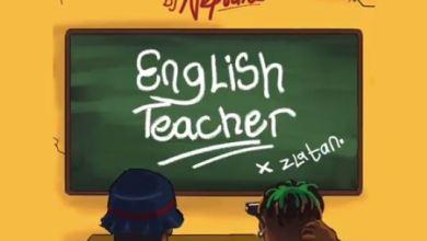 Photo of Download : DJ Neptune x Zlatan – English Teacher
