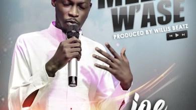 Photo of Download : Joe Luiz – Meda W'ase (Prod. By WillisBeatz)