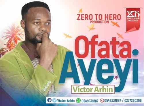 Victor Arhin - Ofata Ayeyi
