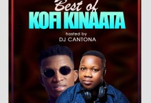 Photo of Best Of Kofi Kinaata – Hosted By Dj Cantona