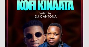 Best Of Kofi Kinaata - Hosted By Dj Cantona