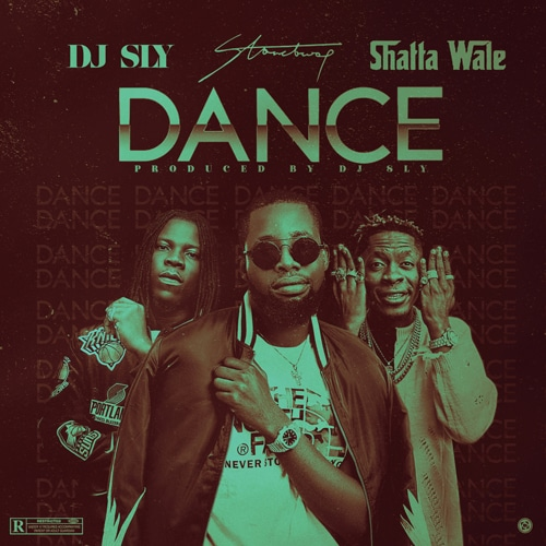DJ Sly Ft Stonebwoy & Shatta Wale – Dance