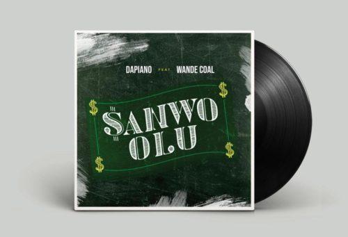Dapiano x Wande Coal – Sanwo Olu