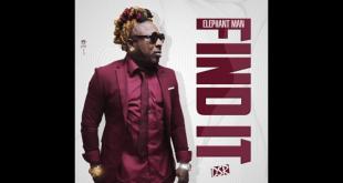 Elephant Man - Find It