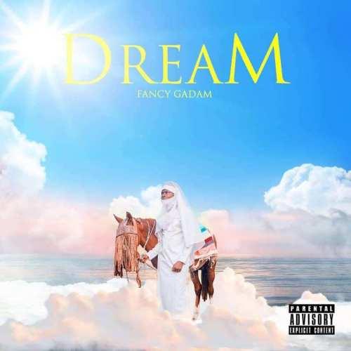 Fancy Gadam – Dream (Full Album)