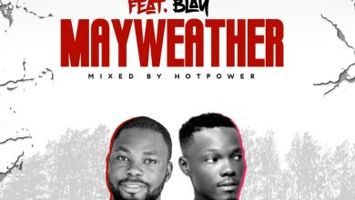 Photo of Download : Rootikal Ft Blay – Mayweather (Mixed By HotPower)
