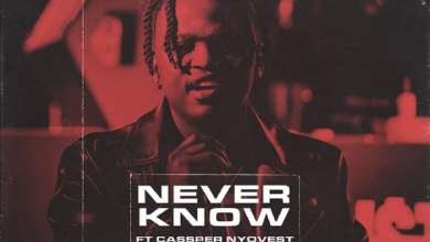 Photo of Focalistic Ft Cassper Nyovest – Never Know