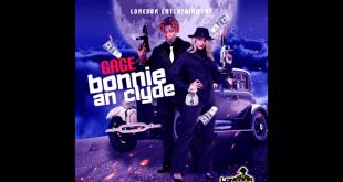 Gage - Bonnie & Clyde (EvaBlessRiddim)