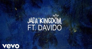 Jada Kingdom x Davido - One Time (Official Lyric Video)
