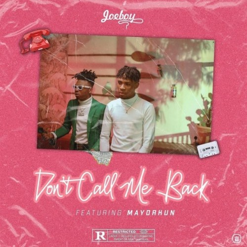 Joeboy Ft Mayorkun – Don't Call Me Back (Instrumental)