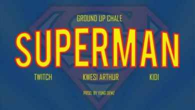 Photo of Kwesi Arthur x KiDi x Ground Up Chale x Twitch – Superman (Prod By Yung Demz)