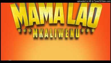 Photo of Mkaliwenu – MAMA LAO
