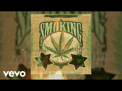 Prado x Chronic Law - Smoking