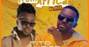 Tito Da Fire Ft Beenie Man – Beauty From Africa