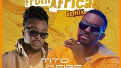 Photo of Tito Da Fire Ft Beenie Man – Beauty From Africa