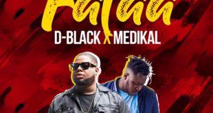 D-Black x Medikal – Falaa