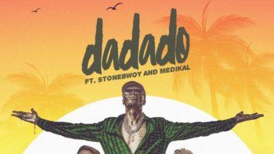 Photo of E.l Ft Stonebwoy & Medikal – Dadado