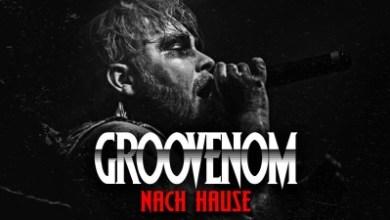 Photo of GROOVENOM – Nach Hause Lyrics