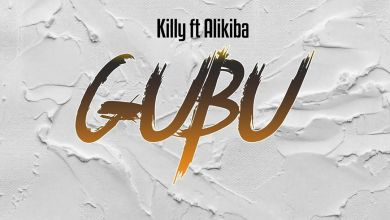 Photo of Killy Ft. Alikiba – GUBU