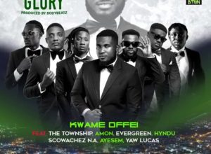 Photo of Kwame Offei – Hustle n Glory Ft The Township x Amon x Evergreen x Hindu x Scowatches N.A x Ayesem x Lucas