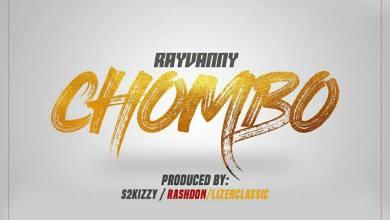 Photo of Lyrics : Rayvanny – Chombo