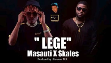 Photo of Masauti Ft. Skales – LEGE