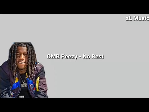 OMB Peezy – NO REST Lyrics