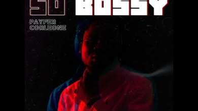 Photo of Payper Corleone – So Bossy