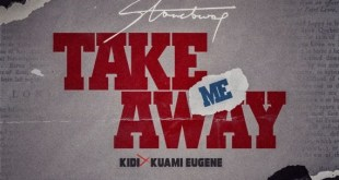 Stonebwoy Ft Kuami Eugene x Kidi – Take Me Away