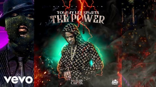 Tommy Lee Sparta – The Power (Prod. By Damage Musiq)