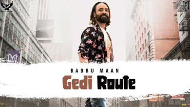 Photo of Babbu Maan – Gedi Route LYRICS