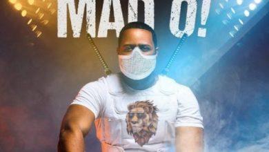 Photo of DJ Xclusive – Mad O Lyrics