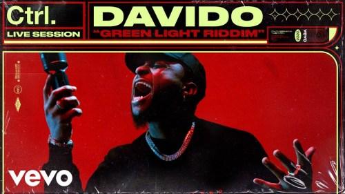 Davido - Green Light Riddim (Live Session)