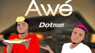 Photo of Dotman – Awe Lyrics