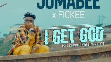 Photo of Jumabee Ft Fiokee – I Get God