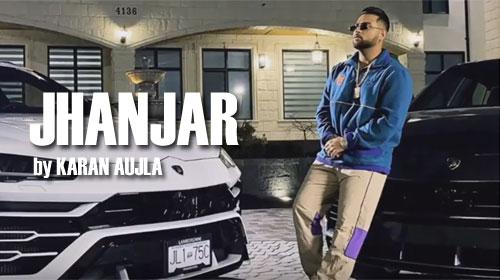 Karan Aujla Ft Deep Jandu - Jhanjar Lyrics