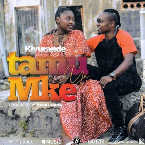 Kivurande Jr – Tamu Ya Mke
